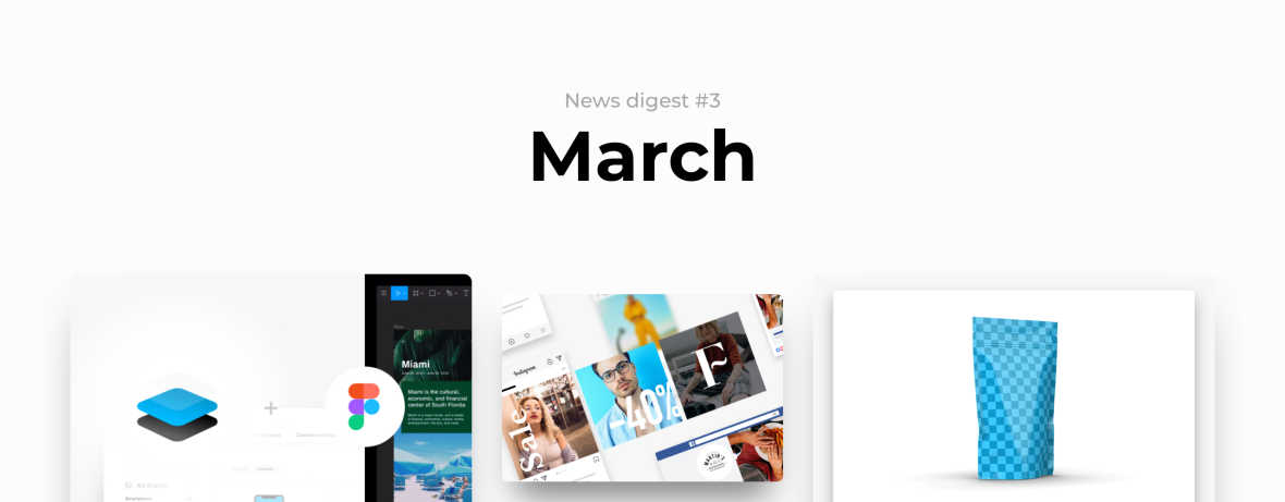 News digest #3: Figma integration, 3D rendering and much more