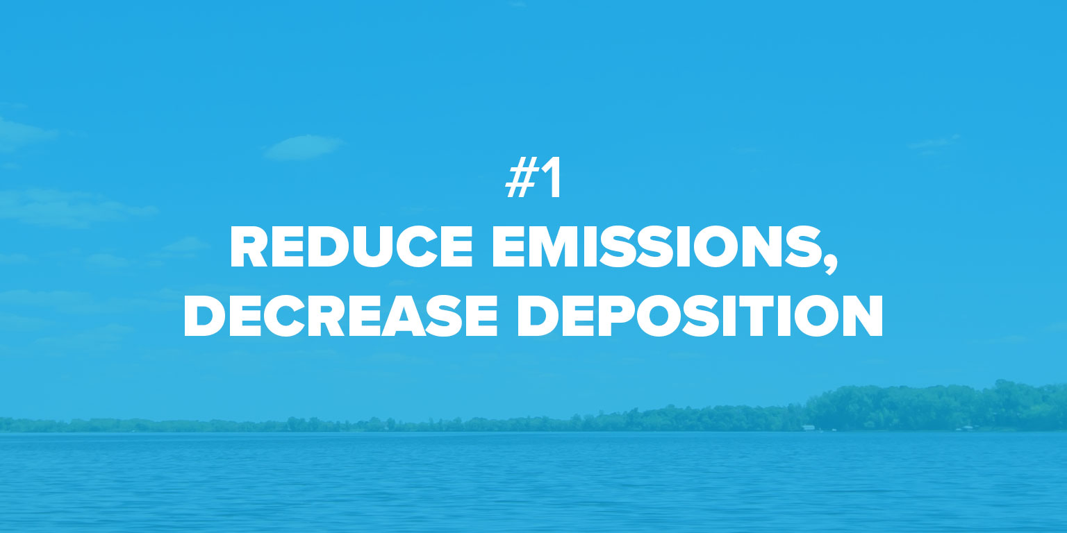 Image that reads #1 Reduce emissions, decrease deposition