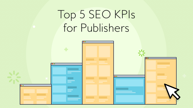 publisher seo kpis