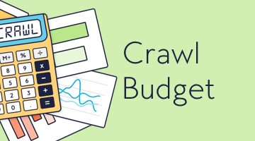 Optimize Your Google Crawl Budget!
