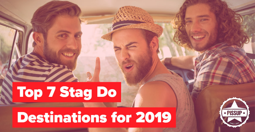 Top 7 Stag Do Destinations for 2019