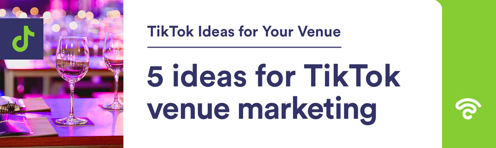 5-ideas-for-TikTok-venue-marketing