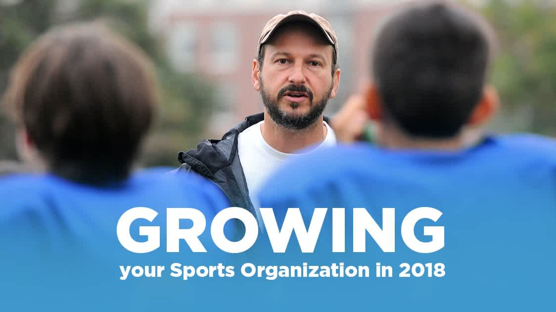 4 Ideas to Grow your Sports Organization in 2018
