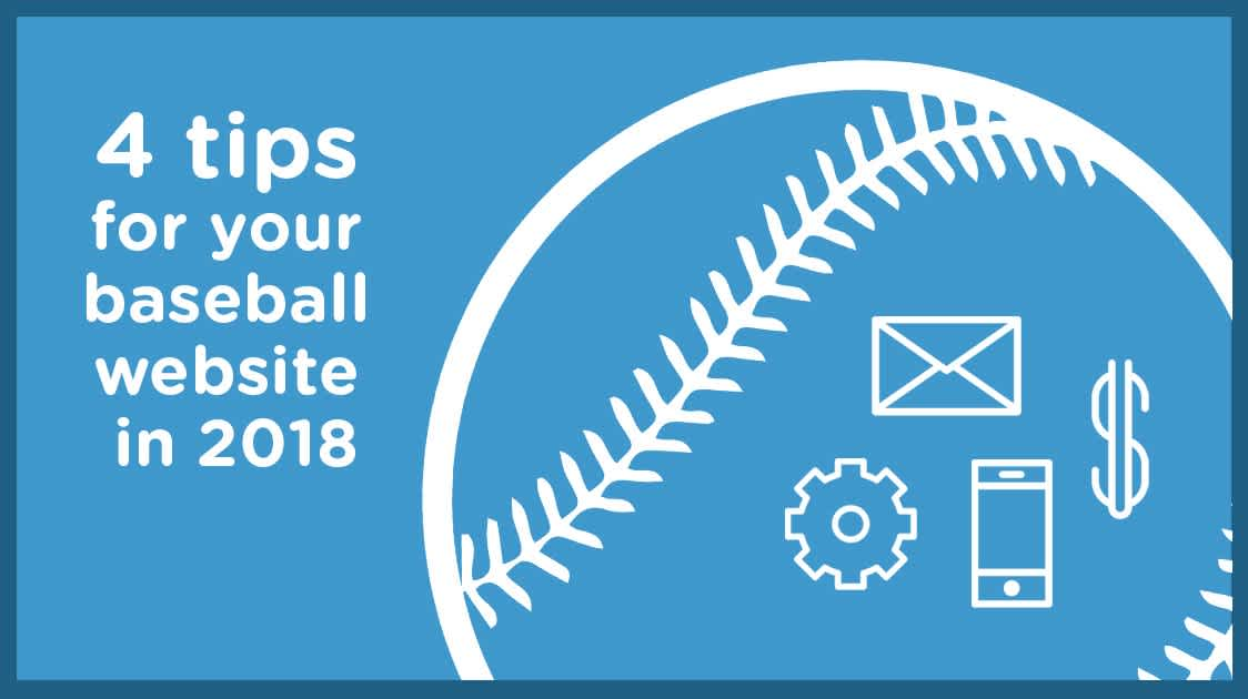 4 tips to set up a baseball website for the 2018 season