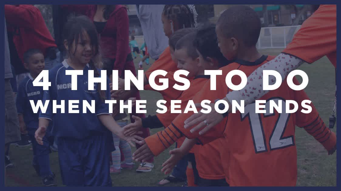 4 Things to do When the Season Ends