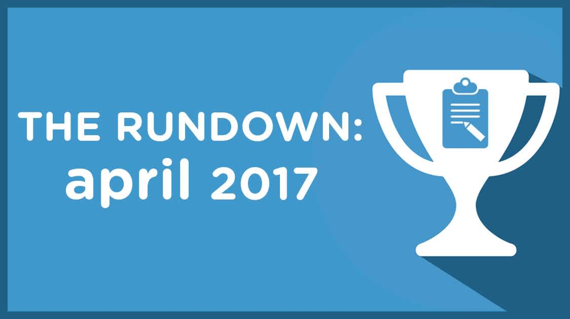 The Rundown: April 2017