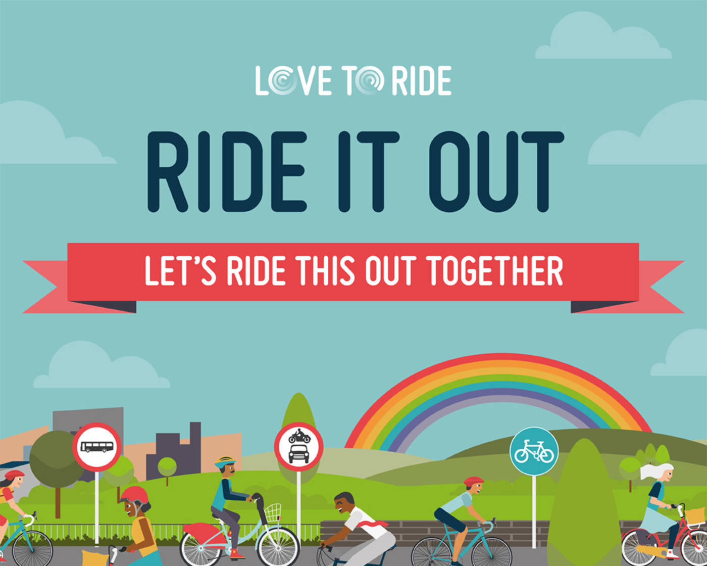 Love to ride logo and 'ride it out' message