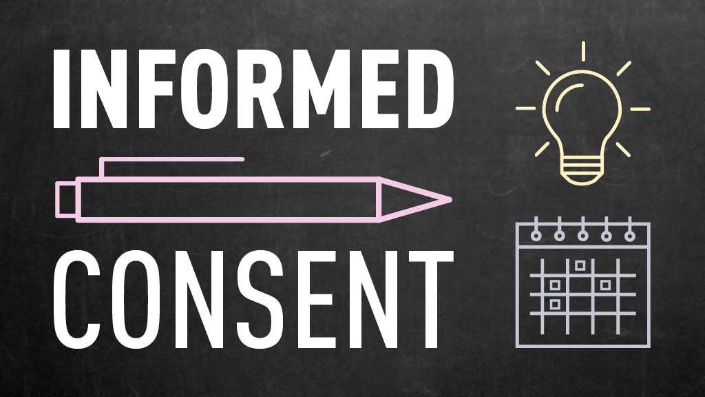 "Chalkboard image with the words ""informed consent"" and images of a pencil, lightbulb, and calendar."