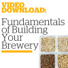 Free Video Download of Fundamentals of Building Your Brewery ($24.99 Value) Image
