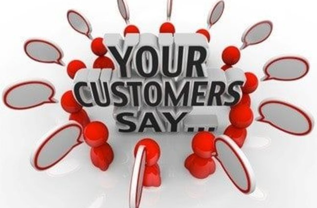 """Text graphic saying """"Your customers say..."""""""