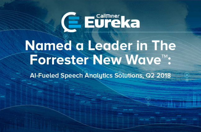 CallMiner has been named a Leader in The Forrester New Wave™: AI-Fueled Speech Analytics Solutions