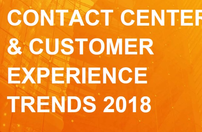 Contact center and customer experience trends 2018