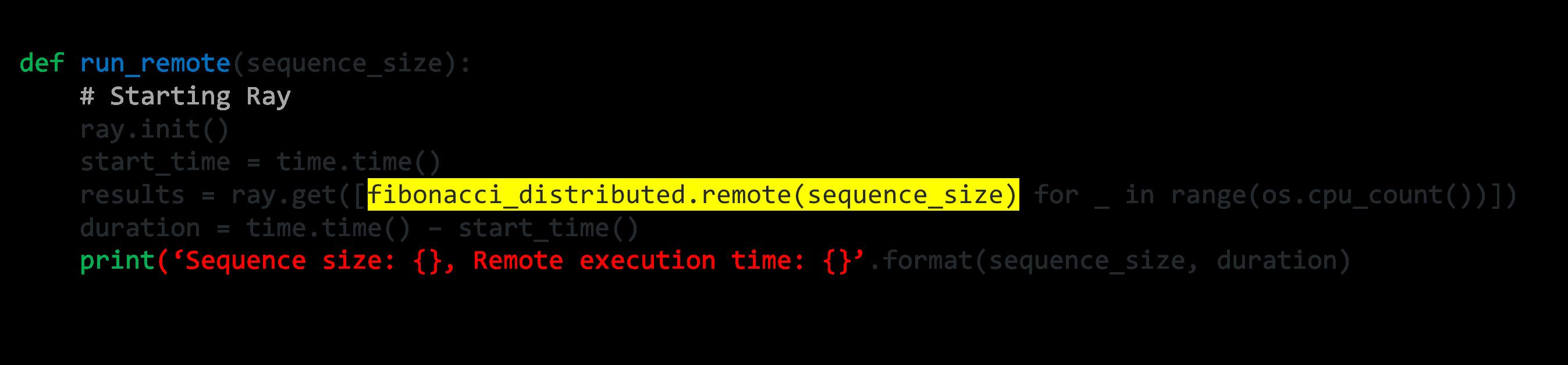 run_remote remote fibonacci_distributed.remote