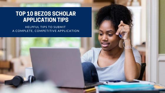 Top 10 Bezos Scholar Application Tips