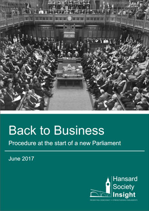 Cover image for Back to Business: Procedure at the start of a new Parliament (June 2017)