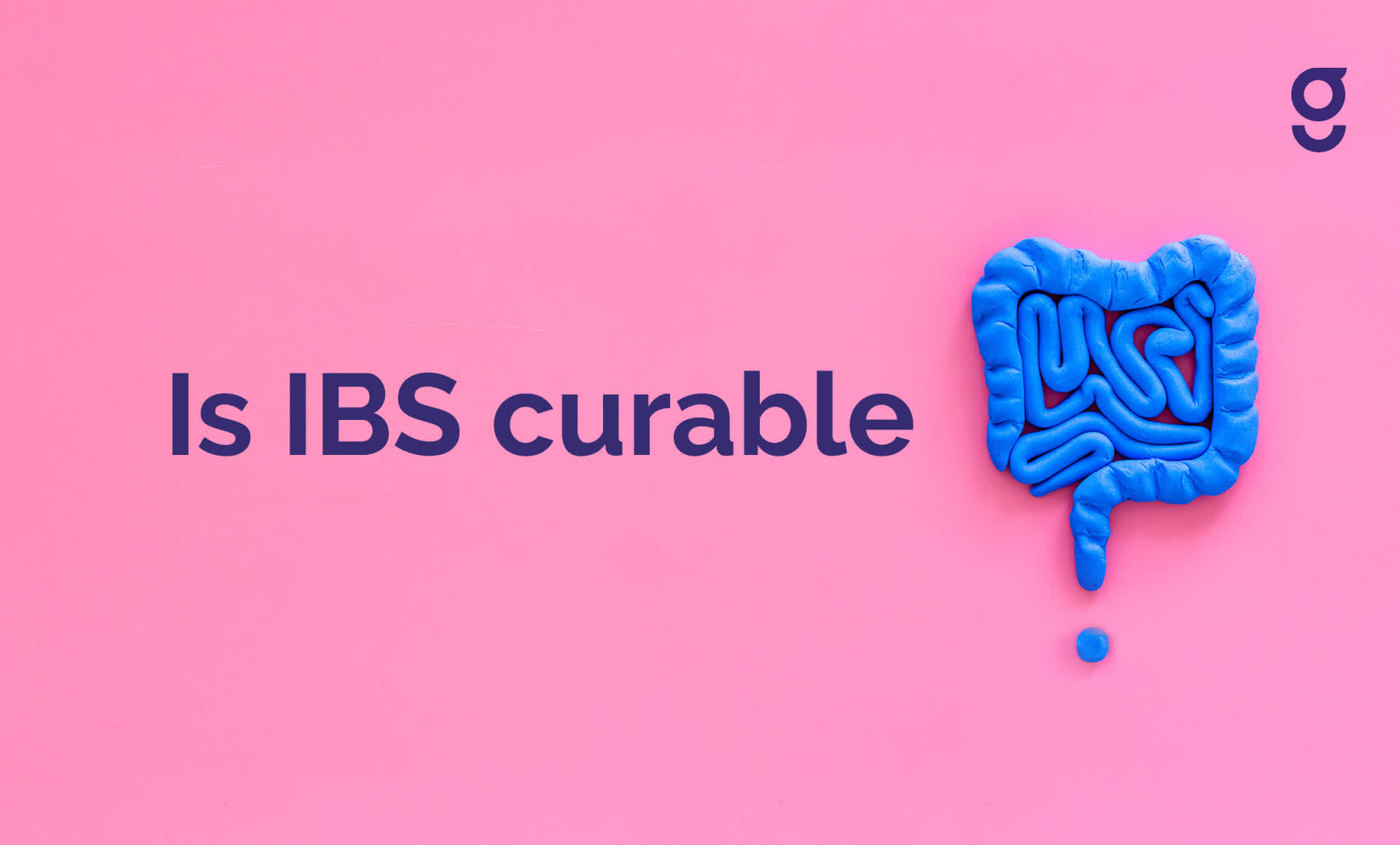 Is Irritable Bowel Syndrome curable?