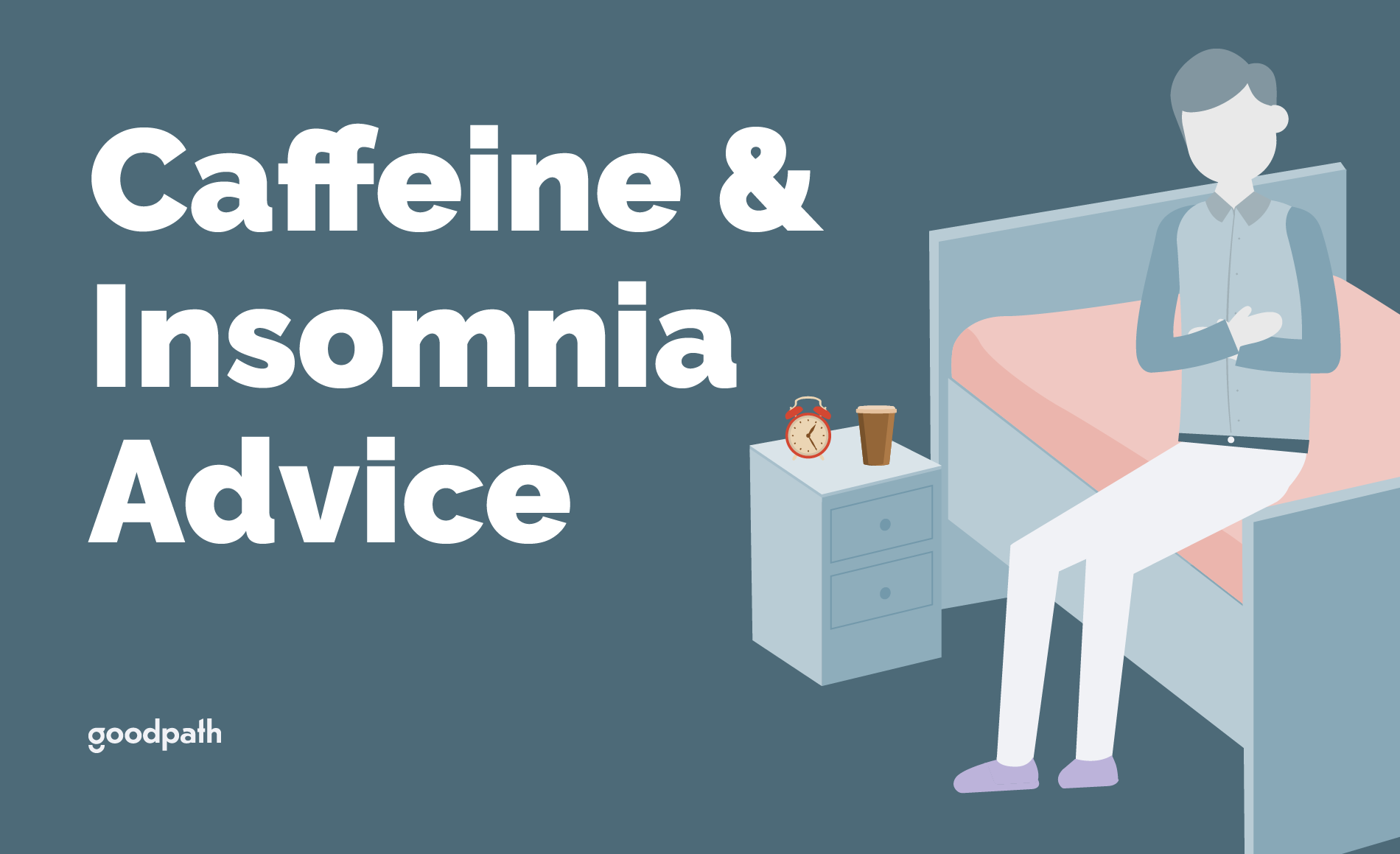 Caffeine and Insomnia Guidance
