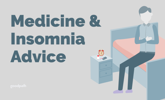 Medicines and Insomnia Advice_Goodpath