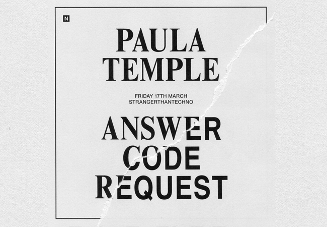 stranger with Answer Code Request & Paula Temple