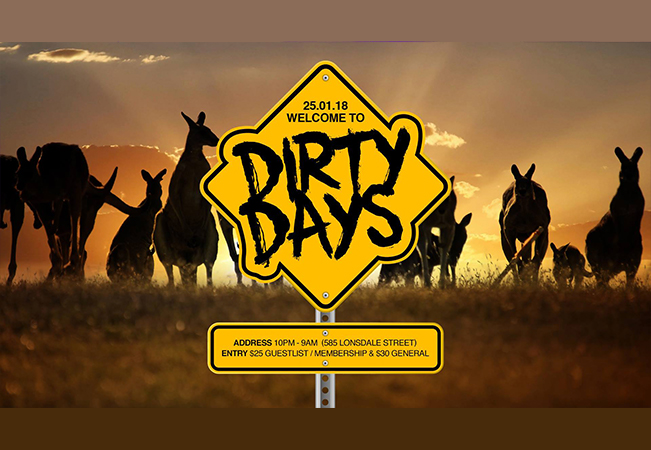 DIRTY DAYS • Jan 25 • Aus Day Eve • Brown Alley