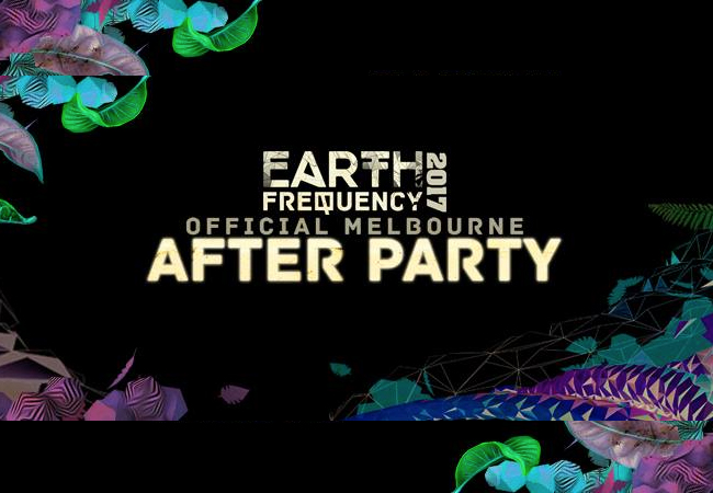 Earth Frequency Festival - Offical Melbourne After Party