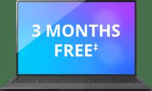 3 MONTHS FREE‡