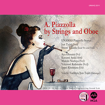 UNAMAS Piazzolla Septet - A. Piazzolla by Strings and Oboe