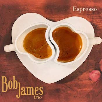 Bob James Espresso Album Art