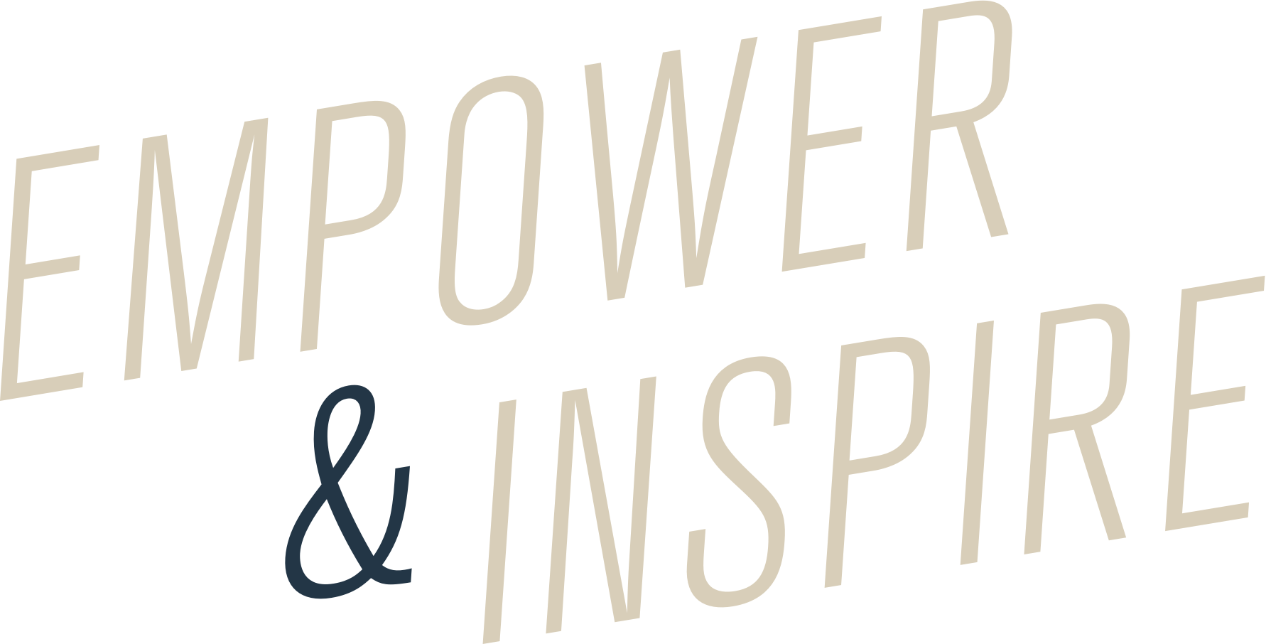 Empower and Inspire