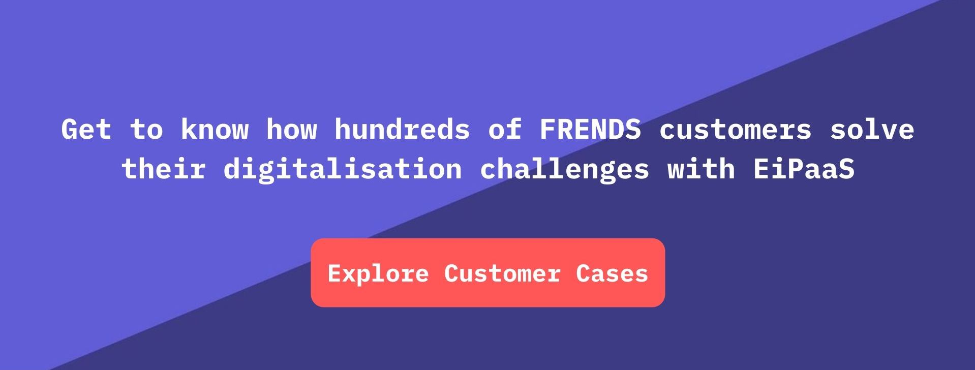 Explore Customer Cases