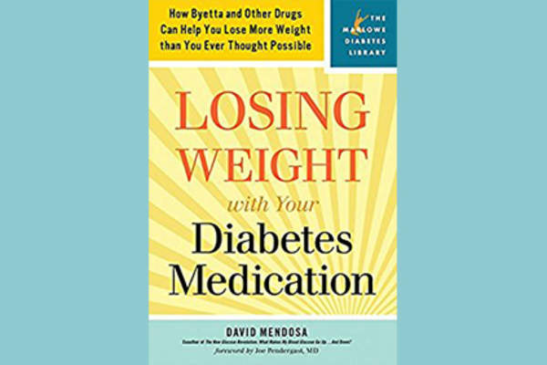 """Losing Weight With Your Diabetes Medication: How Byetta and Other Drugs Can Help You Lose More Weight Than You Ever Thought Possible"" by David Mendosa cover."
