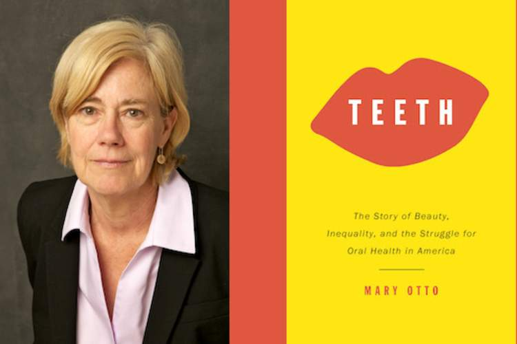 Mary Otto and the cover of her book Teeth.