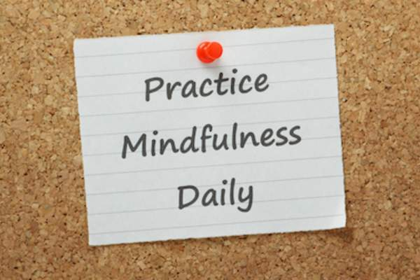 Practice mindfulness daily reminder.