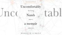 Uncomfortably Numb: A Memoir