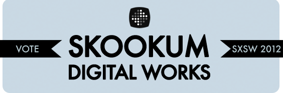 Skookum at SXSW 2012