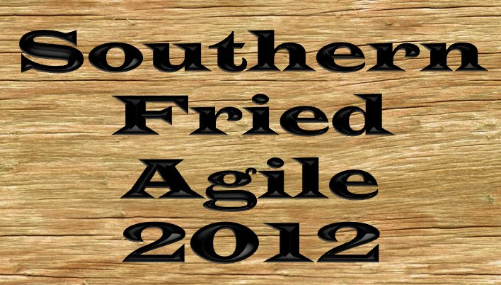 Southern Fried Agile 2012