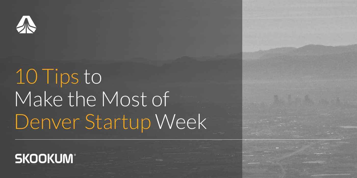 10 Tips to Make the Most of Denver Startup Week