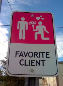 Favorite Client Signage