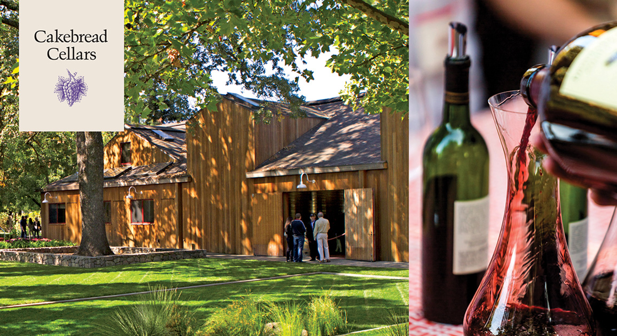 Image of a barn with green grass and people standing outside of it next to an image of red wine being poured into a decanter, featuring the Cakebread Cellars logo.