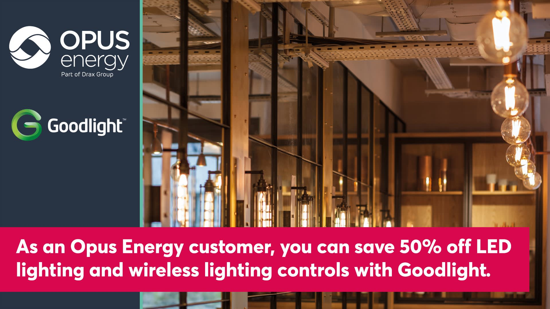 Opus Energy partners with Goodlight to bring discounted LED lighting to customers - Hero Image