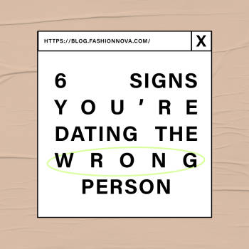 Sign You're Dating The Wrong Person