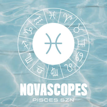 Pisces Season Novascopes