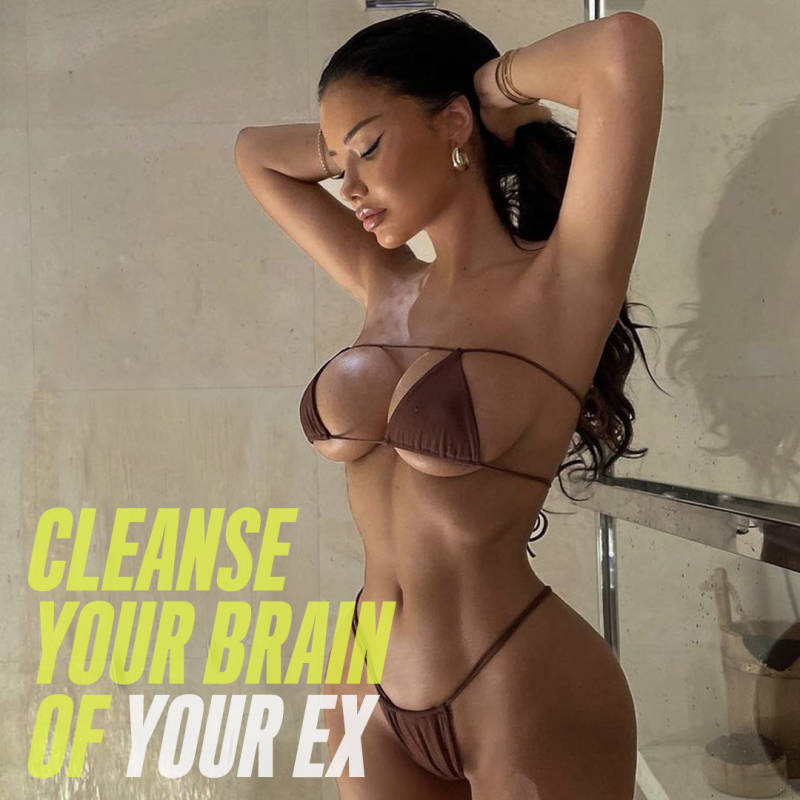 Cleanse Your Brain Of Your Ex