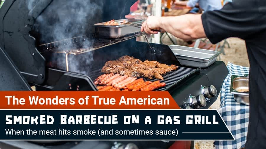 thumbnail for The Wonders of True American Smoked Barbecue on a Gas Grill