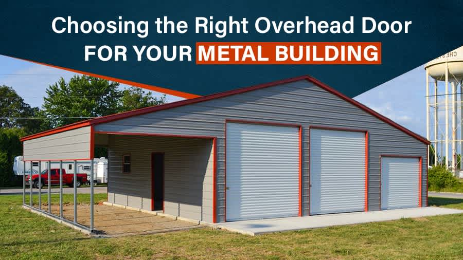 thumbnail for Choosing the Right Overhead Door for Your Metal Building