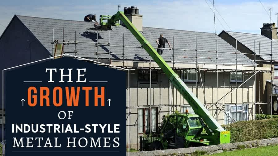 thumbnail-The Growth of Industrial-Style Metal Homes