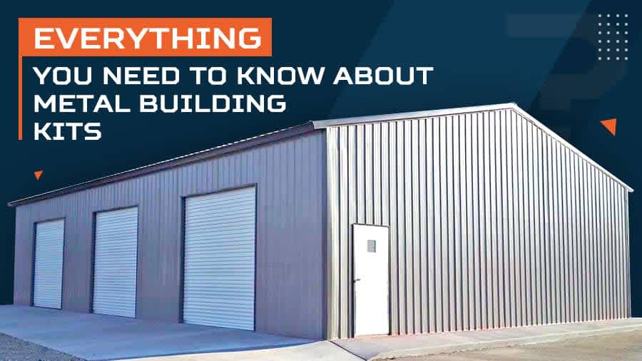 thumbnail for Everything You Need to Know About Metal Building Kits
