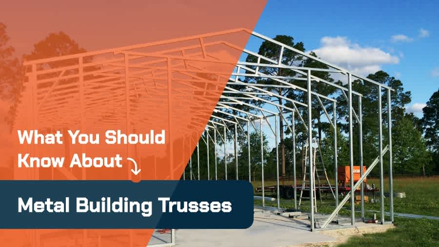 thumbnail-What You Should Know About Metal Building Trusses