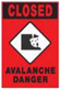 Closed - Avalanche Danger