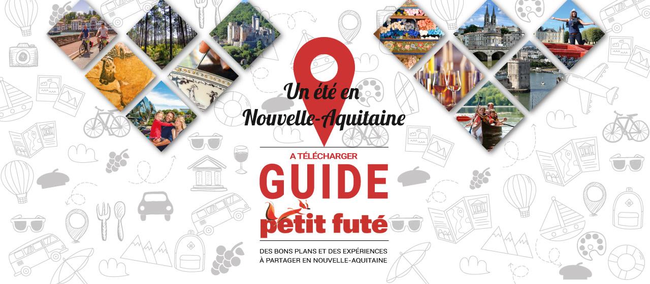 Un Ete En Nouvelle Aquitaine Telechargez Le Guide Du Petit Fute